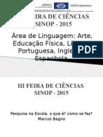 Feira de Ciências e a área de Linguagem