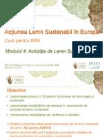 Achizitie Lemn Sustenabil - Certificare Forestiera