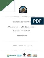2005 Relatório Fotográfico Cidade Educativa Araçuaí (MAI-JUL05)