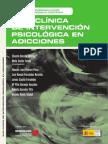 Becoña Iglesias, Elisardo (Coord.) - Guía clínica de intervención psicológica en adicciones.pdf