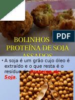 Bolinhos de Proteina de Soja Assados