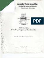 I Parte_Tribología_Fricción, Desgaste y Lubricación by Emilio Augustu Álavarez