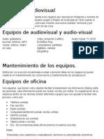 Equipo de Audiovisual  ( computo)