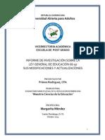 INFORME DE INVESTIGACIÓN SOBRE LA LEY GENERAL DE EDUCACIÓN 66-97 SUS MODIFICACIONES Y ACTUALIZACIONES