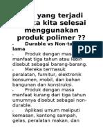 Apa yang terjadi ketika kita selesai menggunakan produk polimer.docx