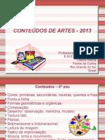 conteudosdeartes2013-130430124642-phpapp02.ppt