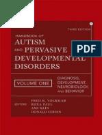 Handbook of Autism and Pervasive Developmental Disorders Diagnosis Development Neurobiology and