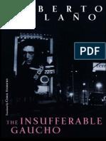 Bolaño, Roberto - Insufferable Gaucho, The (New Directions, 2010)