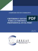 CRITERIOS Y ESTÁNDARES PARA LA CERTIFICACIÓN PROFESIONAL EN EL PERÚ
