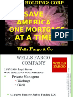 Wells Fargo's Conspiracy One Mortgage At a Time THE FUND