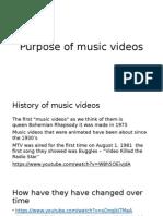 purpose of music videos