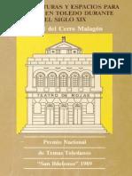 Arquitecturas y Espacios de Ocio en Toledo Durante El Siglo XIX. Rafael Del Cerro Malagón