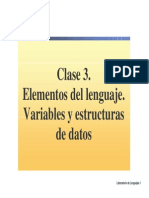 Elementos del lenguaje, Variables yestructuras de datos
