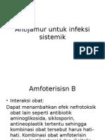 Antijamur Untuk Infeksi Sistemik