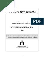 Rolando Guillermo - La Raiz Del Templo