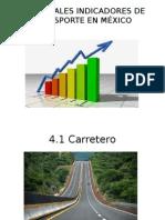 4 Principales Indicadores de Transporte en México