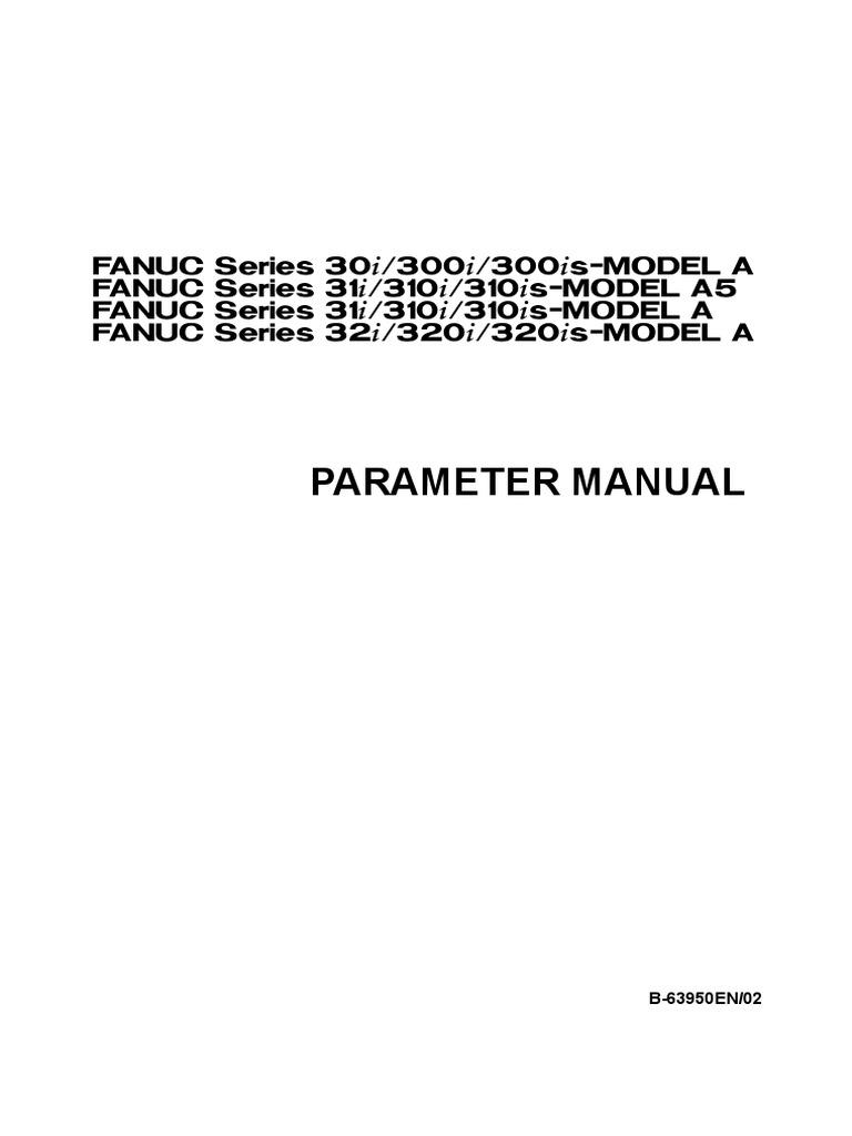 Fanuc 30,300,31,310,32,320i | Parameter (Computer Programming