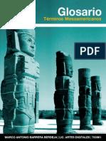 BARRERA BERDEJA, M. Glosario de Términos Mesoaméricanos. (Sin Fecha)