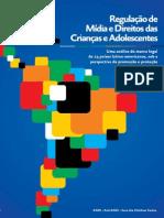 Regulação de Mídia e Direitos Das Crianças e Adolescentes - ANDI