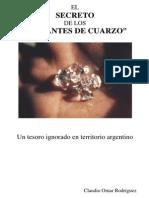 """El Secreto de los """"diamantes de cuarzo"""""""