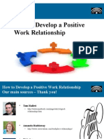Task6097 Presentation Howtodeveloppositiveworkrelationship Ok 140507155047 Phpapp02