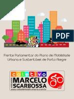 Conclusões Da Frente Parlamentar Do Plano de Mobilidade Urbana de Porto Alegre