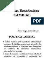 Políticas Econômicas - Cambial