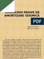 Tehnologii Pasive de Amortizare Seismică