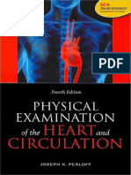 Physical Examination of the Heart and Circulation 4th 2009
