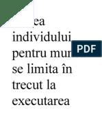 Ivarea Individului Pentru Muncă Se Limita În Trecut La Executarea Foarte Precisă Aceea Ce i Se Cerea