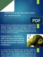 Determinación de Mercados de Exportación