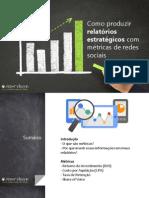 Como Produzir Relatorios Estrategicos Com Metricas de Redes Sociais Seekr