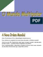 Aula - O Mundo Multipolar _ a Nova Ordem Mundial - Tiago Arruda