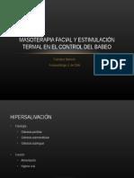 Masoterapia Facial y Estimulación Termal en El Control