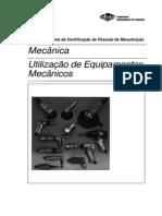 Utilização de Equipamentos Mecânicos