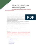 Uso, Clasificacion y Funciones de Herramientas Digitales