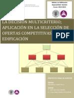 La Decisión Multicriterio; Aplicación en la Selección de Ofertas Competitivas en Edificación tesis maestria españa.pdf