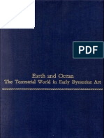Earth and Ocean. the Terrestrial World in Early Byzantine Art. 1987