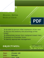 Case Presentation on Breast and Phyllodes Tumor