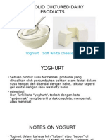 Semisolid Cultured Dairy Products