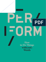 PER FORM - How to Do Things with[out] Words