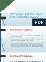 Gestion de La Tecnologia y Conocimiento Aplicado
