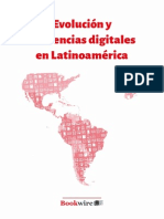 INFORME BOOKWIRE - Evolucion y Tendencias Digitales en Latinoamerica