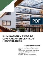 Informe Iluminacion y Tipos de Luminarias en Centros Hospitalarios