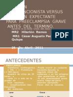 Atención  Intervencionista versus  Atención  Expectante para  preeclampsia  II.ppt