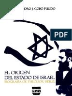 Cobo, Pedro - El Origen Del Estado de Israel. Biografía de Theodor Herzl