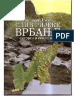 Milorad Dokic, SLIV RIJEKE VRBANJE -resursi i ekologija-