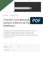 Criando Uma Aplicação Com Acesso a Banco de Dados No NetBeans