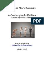 Projetoserhumano.a Contemplação Estética