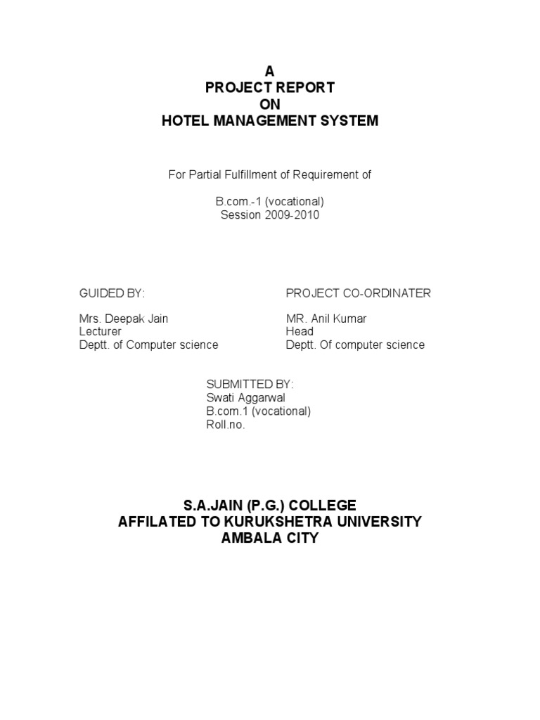 hotel management system project report Online hotel reservations also haven't stayed unaffected the online hotel  management system project report has gradually turned into a.
